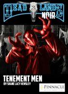 Deadlands Noir: The Tenement Men