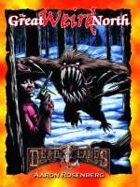 Deadlands Classic: Great Weird North