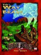 Deadlands D20: Way of the Brave
