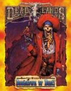 Deadlands Classic: Doomtown or Bust!
