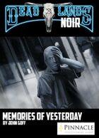 Deadlands Noir: Memories of Yesterday