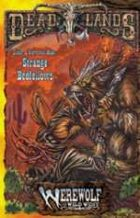 Deadlands Dime Novel: Strange Bedfellows