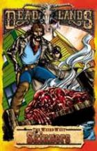 Deadlands Dime Novel: Skinners