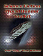 Savage Worlds Sci Fi World Builder Toolkit