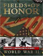 Fields of Honor: WWII Battleset 2