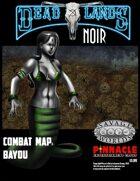 Deadlands Noir Combat Maps: Bayou