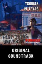 ETU: Trouble in Texas Original Soundtrack