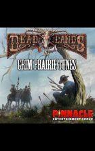 Deadlands Reloaded: Grim Prairie Tunes