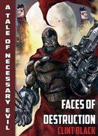 Wendigo Tales: Necessary Evil: Faces of Destruction