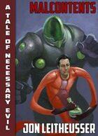 Wendigo Tales: Necessary Evil: Malcontents