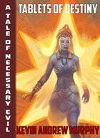 Wendigo Tales: Necessary Evil: Tablets of Destiny