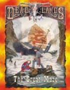Deadlands Classic: The Great Maze