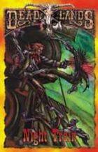 Deadlands Dime Novel: Night Train
