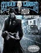 Deadlands Noir Player's Guide