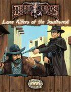 Deadlands Reloaded: Lone Killers of the Southwest