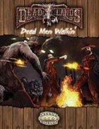 Deadlands Reloaded: Dead Men Walkin'
