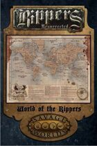 Rippers Resurrected: Rippers World Map