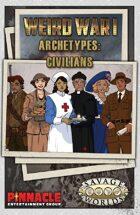 Weird War I: Civilian Archetypes