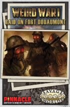 Weird War I: Raid on Fort Douaumont