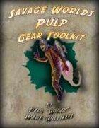 Savage Worlds Pulp Gear Toolkit
