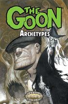 Goon: Archetypes