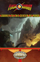 The Savage World of Flash Gordon: Journey to the Center of Mongo