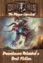 Doomtown Reloaded: The Plague Carnival Fiction Collection