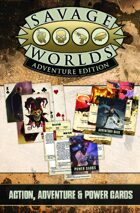 Savage Worlds Adventure Edition: VTT Action, Adventure, and Power Cards