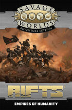 Savage Rifts: Empires of Humanity (SWADE Edition)