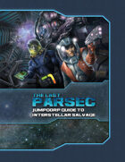 The Last Parsec: JumpCorp Guide to Interstellar Salvage