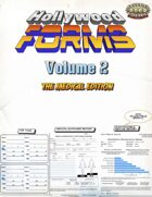 Hollywood Forms - Volume 2 - The Medical Edition