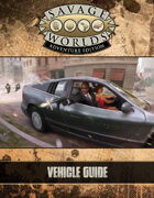 Savage Worlds Adventure Edition: Vehicle Guide