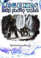 Legends of the Frost Wars Spielerhandbuch [German]