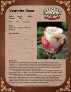 Vampire Rose - One Sheet for Savage Worlds