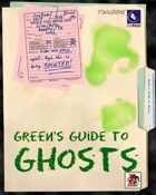 12TM: Green's Guide to Ghosts: Savaged edition