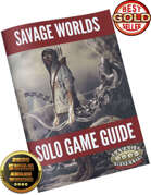 Solo Game Guide for Savage Worlds