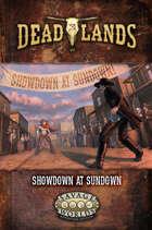 Deadlands: The Weird West: Showdown at Sundown