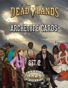 Deadlands: The Weird West: Archetypes 02