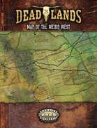 Deadlands: The Weird West: Map of the Weird West