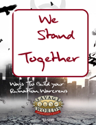 We Stand Together:  Examples of warcrew builds