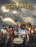 Deadlands: The Weird West: Archetypes 03