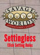 Settingless – 13ish Setting Rules without a Setting