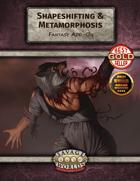 Shapeshifting & Metamorphosis (Fantasy Add-On)