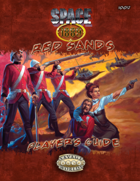 Space 1889: Red Sands Player's Guide
