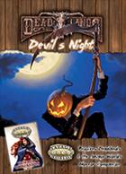 Deadlands Reloaded: Devil's Night