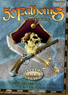 50 Fathoms Explorer's Edition Player's Guide