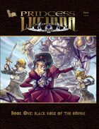 Princess Lucinda Graphic Novel- Book 1 : Black Rose of the Empire