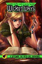 Annabelle DeVille's guide to mystical mayhem: Wicked Ways (Witch Girls Adventures)