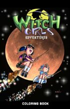 Witch Girls Adventures- Coloring Book