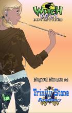 Witch Girls Magical Minutia: Trinity Stone Academy
